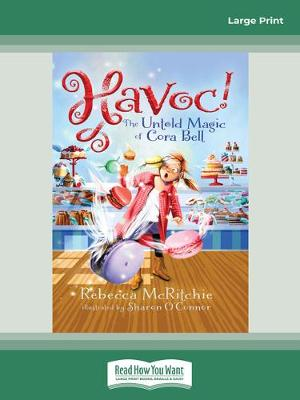 Havoc!: The Untold Magic of Cora Bell: (Jinxed, #2) by Rebecca McRitchie