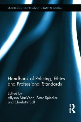 Handbook of Policing, Ethics and Professional Standards book