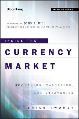 Inside the Currency Market by Brian Twomey