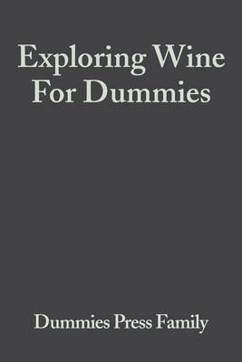 Exploring Wine For Dummies by Consumer Dummies