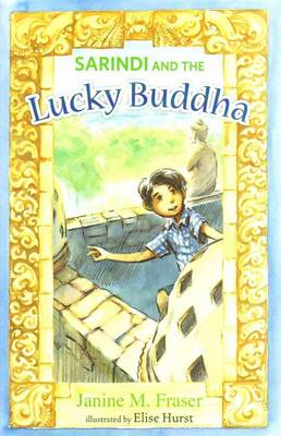 Sarindi and the Lucky Buddha by Janine M Fraser