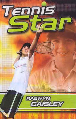 Tennis Star by Raewyn Caisley
