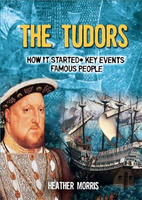 All About: The Tudors by Heather Morris