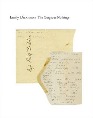 Gorgeous Nothings by Emily Dickinson