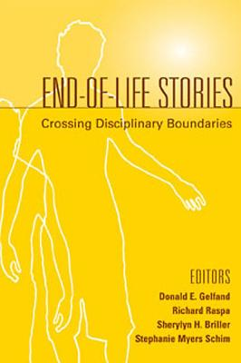 End-of-life Stories by Donald E. Gelfand