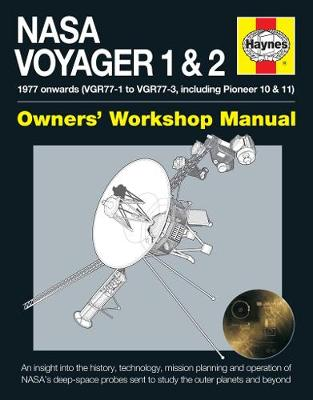 NASA Voyager 1 & 2 Owners' Workshop Manual by Christopher Riley