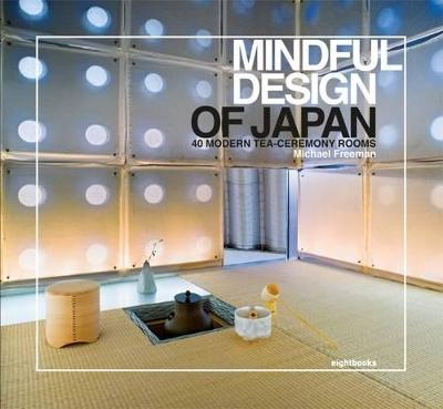 Mindful Design of Japan by Michael Freeman
