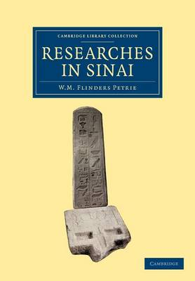 Researches in Sinai by Petrie