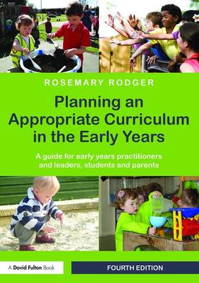 Planning an Appropriate Curriculum in the Early Years book