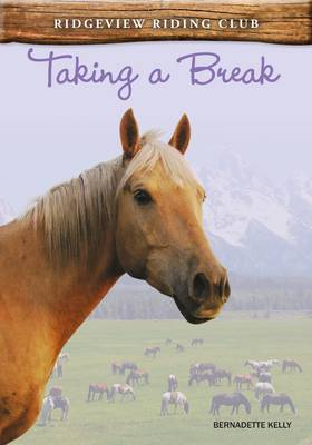 Taking a Break by Bernadette Kelly