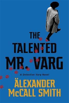 The Talented Mr Varg: A Detective Varg novel book