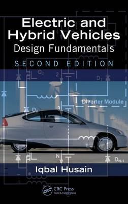 Electric and Hybrid Vehicles by Iqbal Husain
