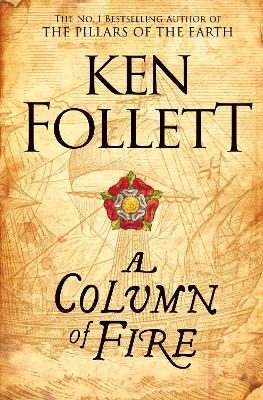Column of Fire by Ken Follett