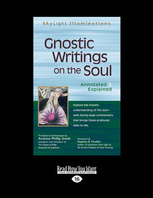 Gnostic Writings on the Soul: Annotated & Explained by Hoeller, Andrew Phillip Smith and Stephen A.