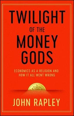 Twilight of the Money Gods book