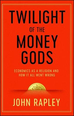 Twilight of the Money Gods book