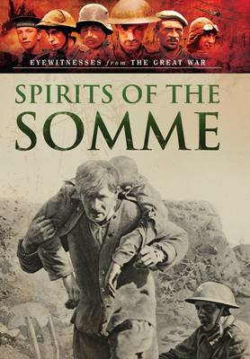 Visions of War - Spirits of the Somme by Bob Carruthers