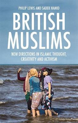 British Muslims by Philip Lewis