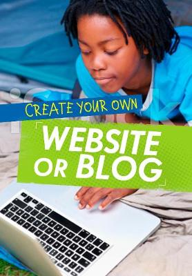 Create Your Own Website or Blog book