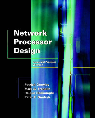 Network Processor Design by Mark A. Franklin