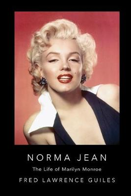 Norma Jean: The Life of Marilyn Monroe book