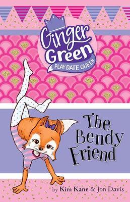 Bendy Friend by Kim Kane
