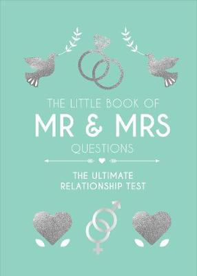The Little Book of Mr & Mrs Questions by