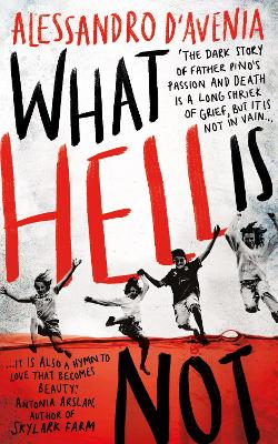 What Hell Is Not by Alessandro D'Avenia