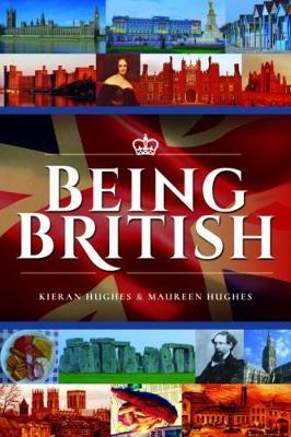 Being British by Maureen Hughes