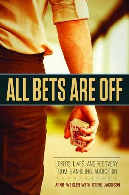 All Bets are off by Arnie Wexler