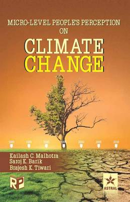 Micro-Level Peoples Perception on Climate Change by B. K. Tiwari