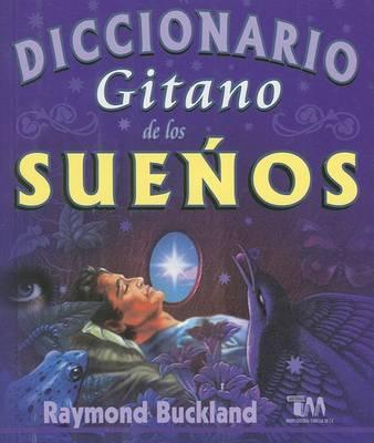 Diccionario Gitano de Los Suenos by Raymond Buckland