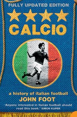 Calcio by John Foot