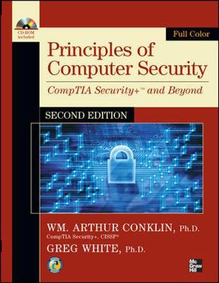 Principles of Computer Security, CompTIA Security+ and Beyond, Second Edition by Wm. Arthur Conklin