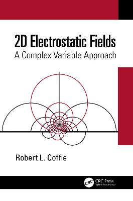 2D Electrostatic Fields: A Complex Variable Approach book