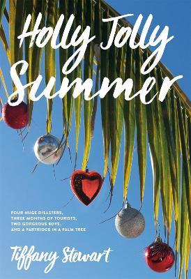 Holly Jolly Summer by Tiffany Stewart