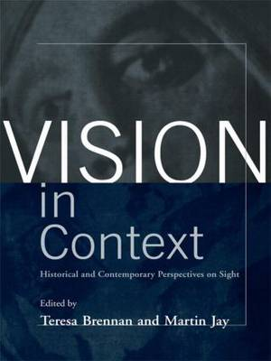 Vision in Context by Teresa Brennan