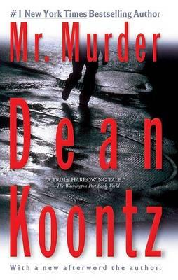 Mr. Murder by Dean R Koontz