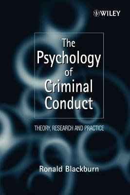 The Psychology of Criminal Conduct by Ronald Blackburn
