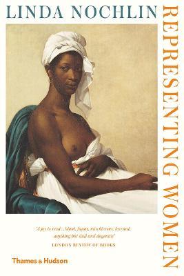 Representing Women by Linda Nochlin