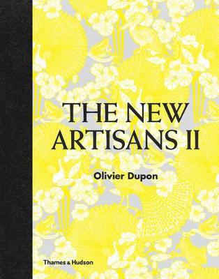 Encore!: The New Artisans by Olivier Dupon