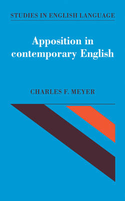 Apposition in Contemporary English by Charles F. Meyer