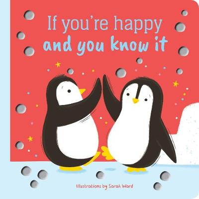 If You'Re Happy and You Know it Foil Book by Sarah Ward