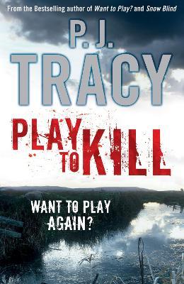 Play to Kill by P. J. Tracy