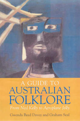 A Guide to Australian Folklore by Gwenda Beed Davey