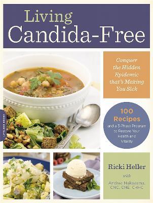 Living Candida-Free by Andrea Nakayama
