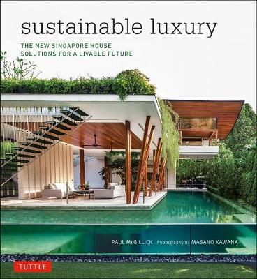 Sustainable Luxury by Paul McGillick
