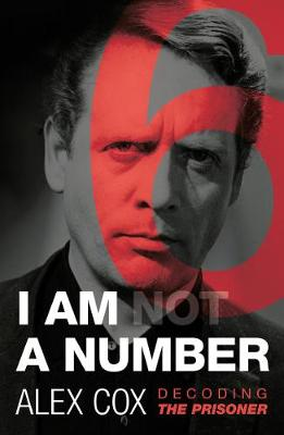 I Am (not) A Number by Alex Cox