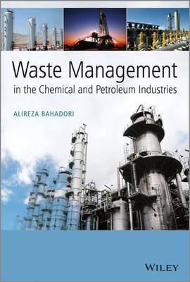 Waste Management in the Chemical and Petroleum Industries book