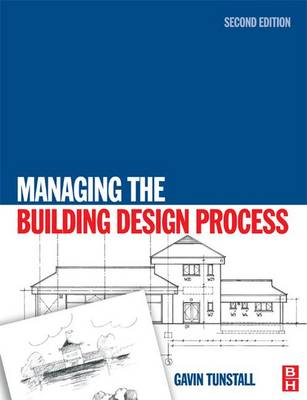 Managing the Building Design Process book